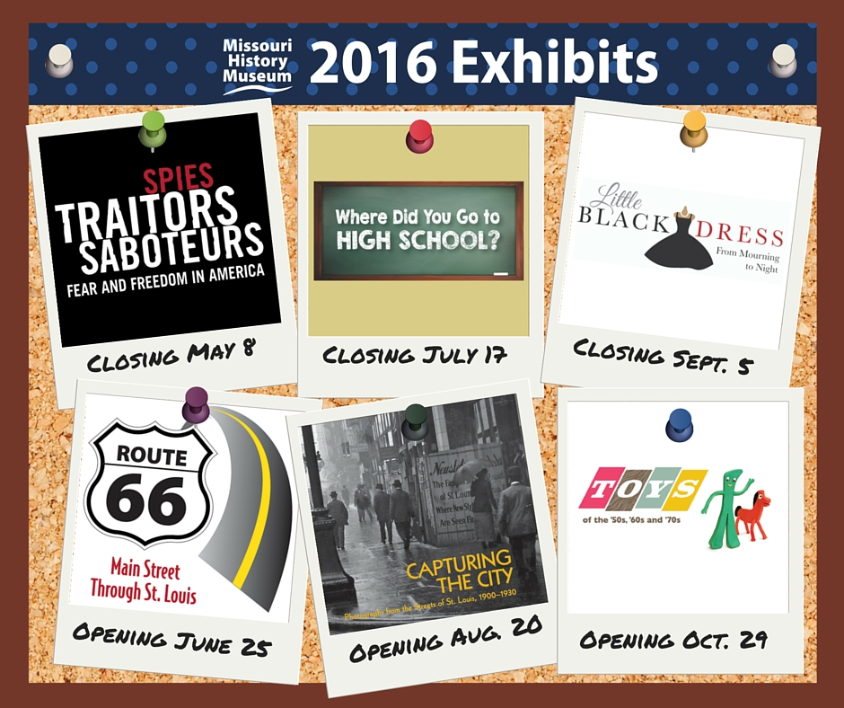 2016 exhibits at the Missouri History Museum