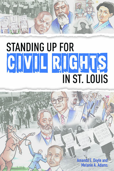 "Color image of cover for ""Standing Up for Civil Rights in St. Louis"" book"
