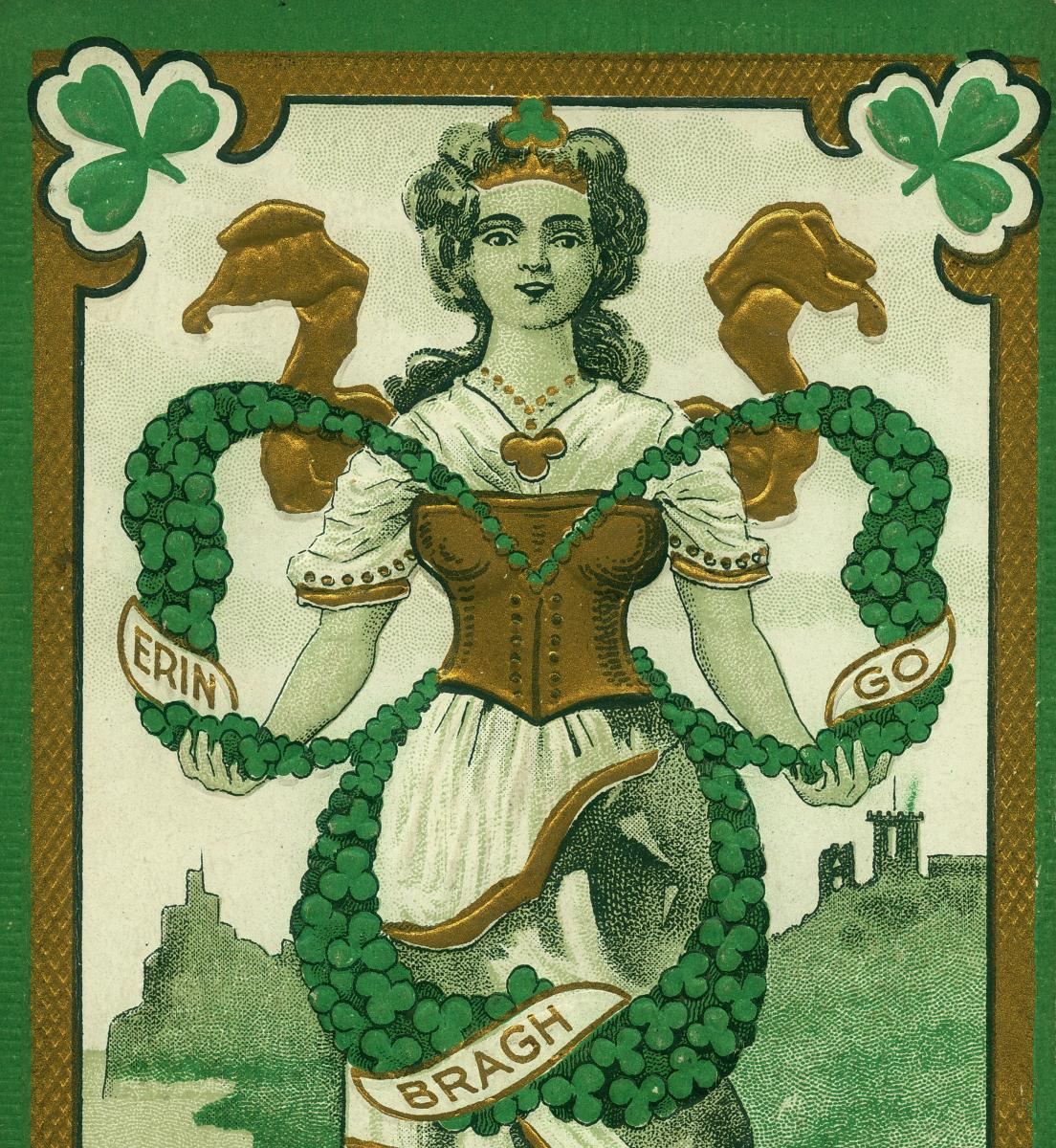 "Color postcard featuring Irish woman and the words ""Erin Go Bragh"""