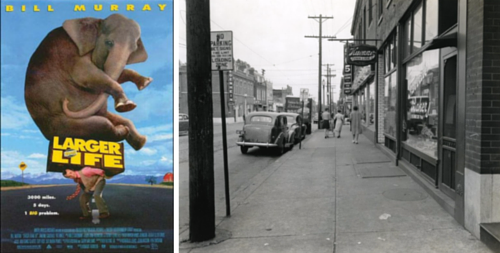 Larger Than Life movie poster next to a historic image of Cherokee Street in 1941